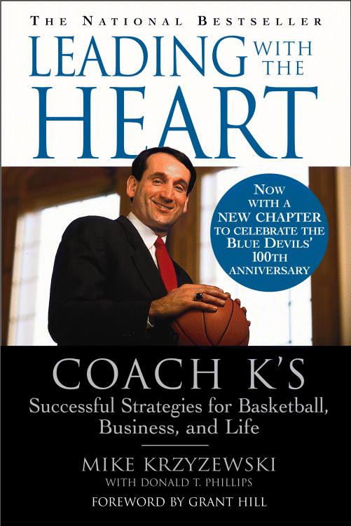 Leading With the Heart By Krzyzewski, Mike/ Phillips, Donald T.