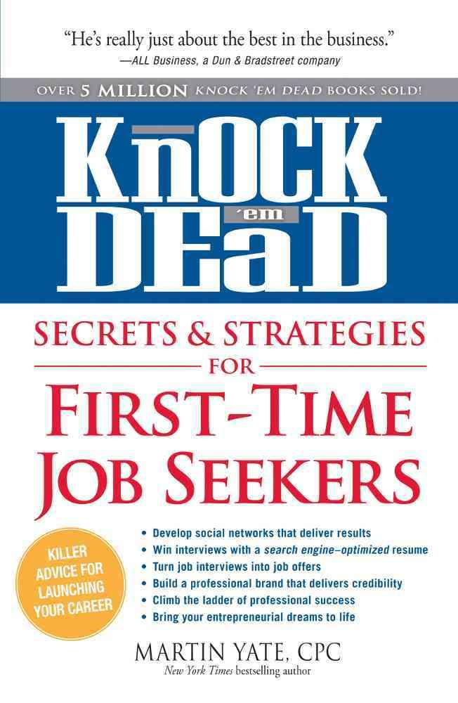 Knock 'em Dead - Secrets & Strategies By Yate, Martin