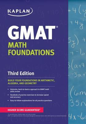 Kaplan GMAT Math Foundations By Kaplan Publishing (COR)