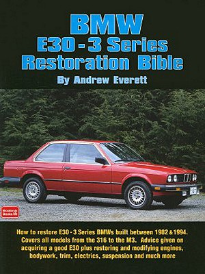 BMW E30-3 Series By Everett, Andrew